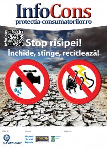 afis Stop risipei! Inchide, stinge, recicleaza! - InfoCons - Protectia Consumatoirlor