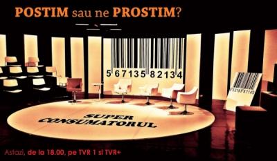 POSTIM sau ne PROSTIM? - află în seara aceasta cu SuperConsumatorul
