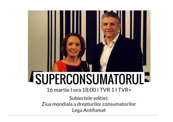 SuperConsumatorul 16 Martie - Ziua Mondiala a Drepturilor