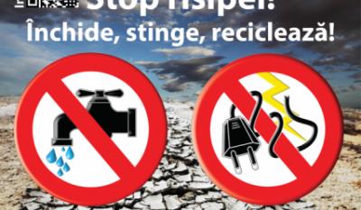 Stop risipei! Inchide, stinge, recicleaza!