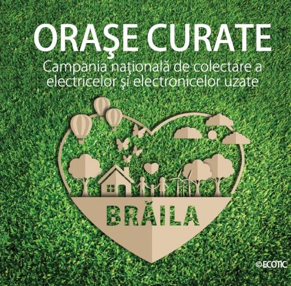"""Campania ECOTIC """"Orașe Curate"""" își continuă traseul la Brăila"""