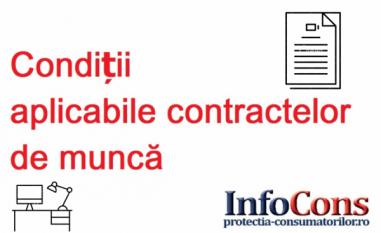 Condiții aplicabile contractelor de muncă