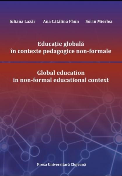 """"""" Educație globală în contexte pedagogice non-formale."""