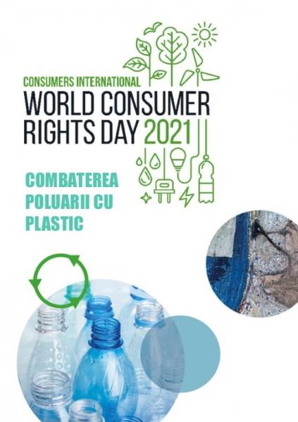 Mișcarea de Protecția Consumatorilor a stabilit că tema Zilei Mondiale a Drepturilor Consumatorilor pentru anul 2021 să